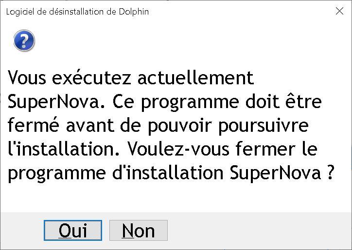 Fenêtre de validation de la fermeture du logiciel d'agrandissement SuperNova
