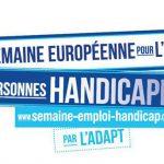 Semaine Européenne 2019 pour l'Emploi des Personnes Handicapées