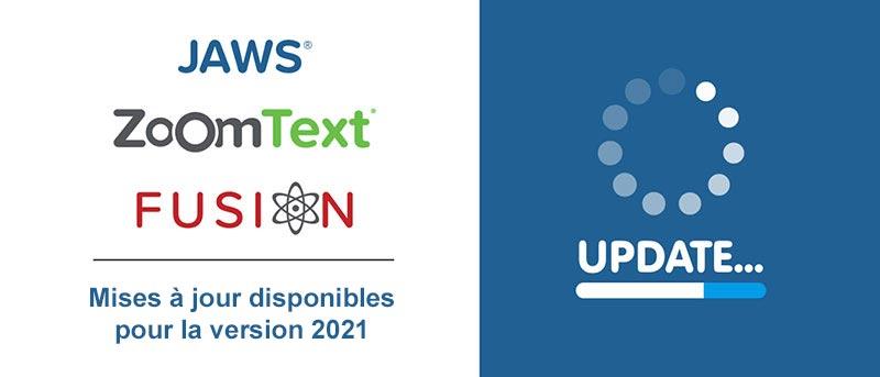 Mises à jour 2021 Vispero JAWS, ZoomText et Fusion